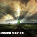 030 – EL FALSO YO – CAMINANDO AL DESPERTAR