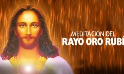 Meditación del Rayo oro rubi - viernes